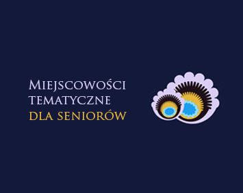 projekt-miejscowosci-tematyczne-dla-seniorow