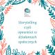 Storytelling czyli opowieści w działaniach społęcznych (1)